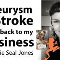 Inspirational Entrepreneur Recovering from Brain Aneurysm + Stroke Aphasi